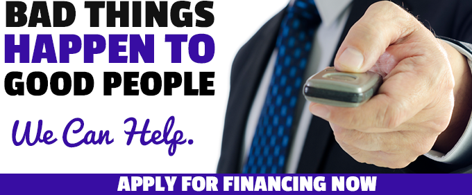 bad things happen to good people. we can help. apply for financing now.