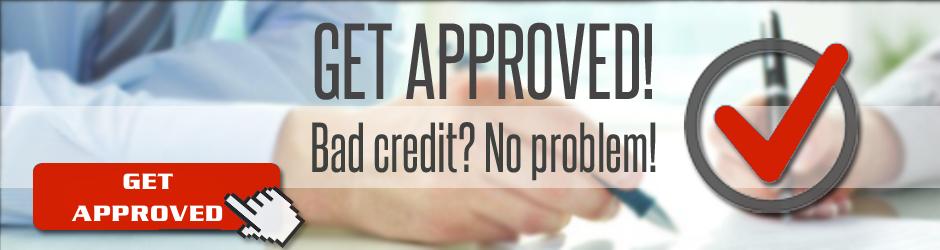 get approved, bad credit no problem