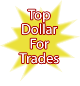 top dollar for trades