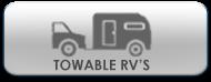 Towable RV's