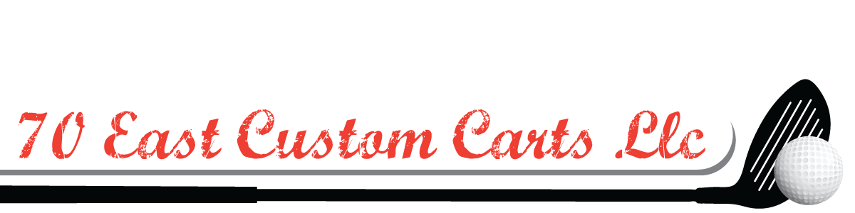 70 East Custom Carts LLC