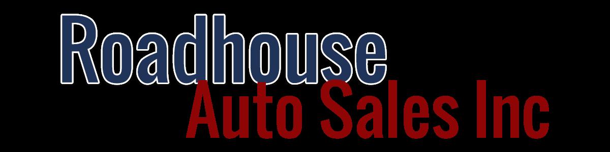 ROADHOUSE AUTO SALES INC.