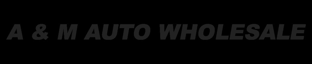 A & M Auto Wholesale
