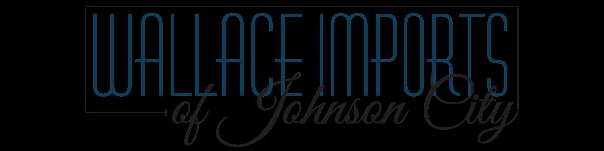 WALLACE IMPORTS OF JOHNSON CITY