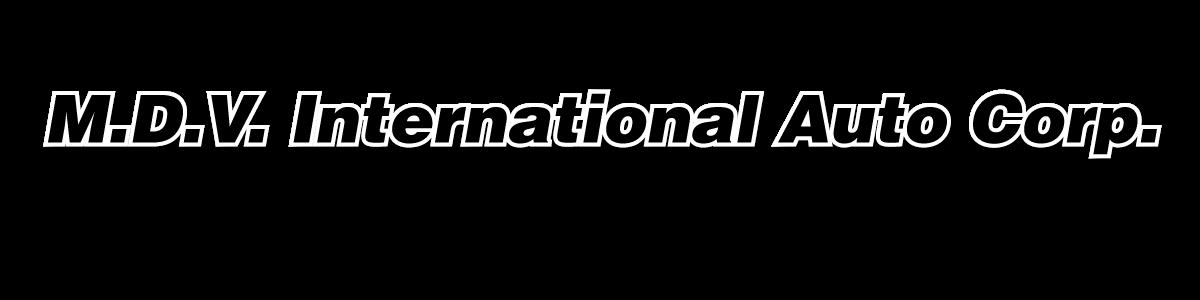 M.D.V. INTERNATIONAL AUTO CORP