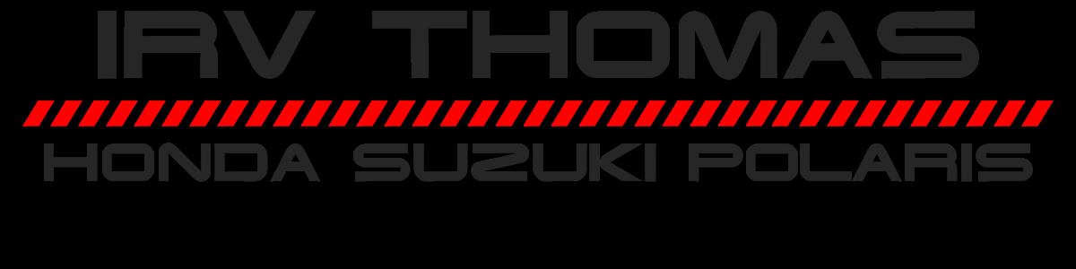 Irv Thomas Honda Suzuki Polaris