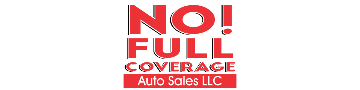 No Full Coverage Auto Sales