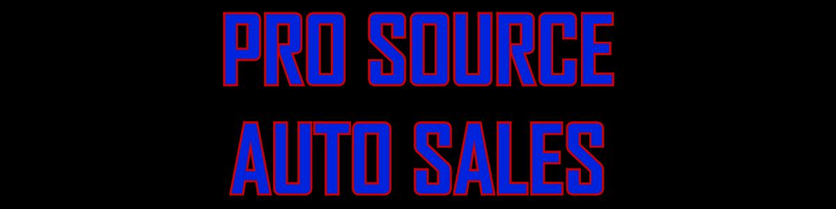 Pro Source Auto Sales