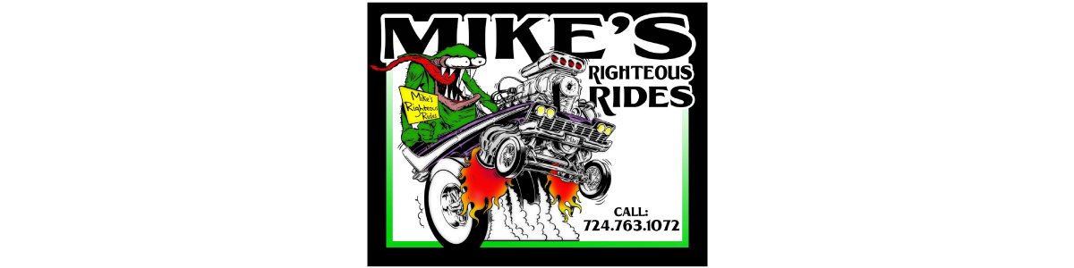 Mike's Righteous Rides