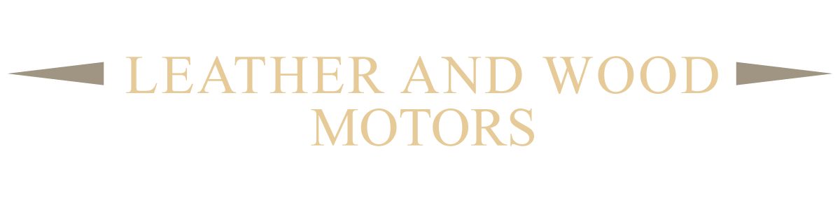 LEATHER AND WOOD MOTORS