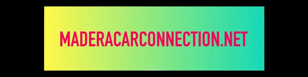 MADERA CAR CONNECTION