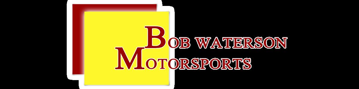 Bob Waterson Motorsports