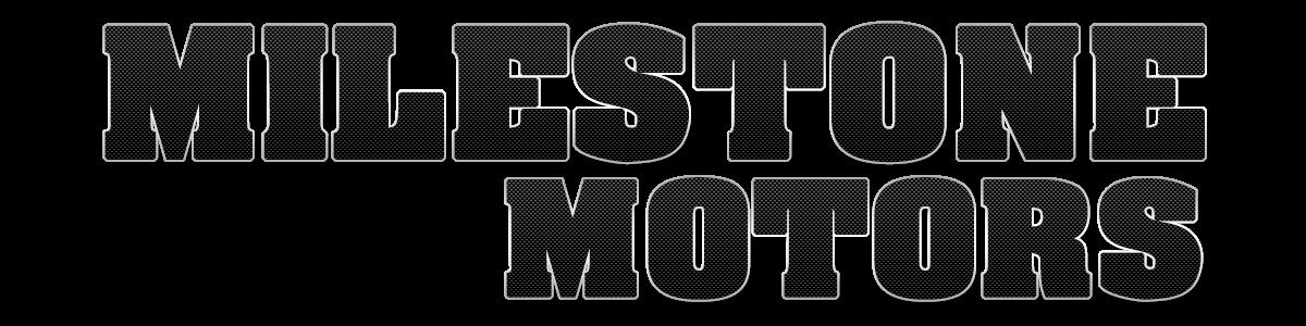 MILESTONE MOTORS