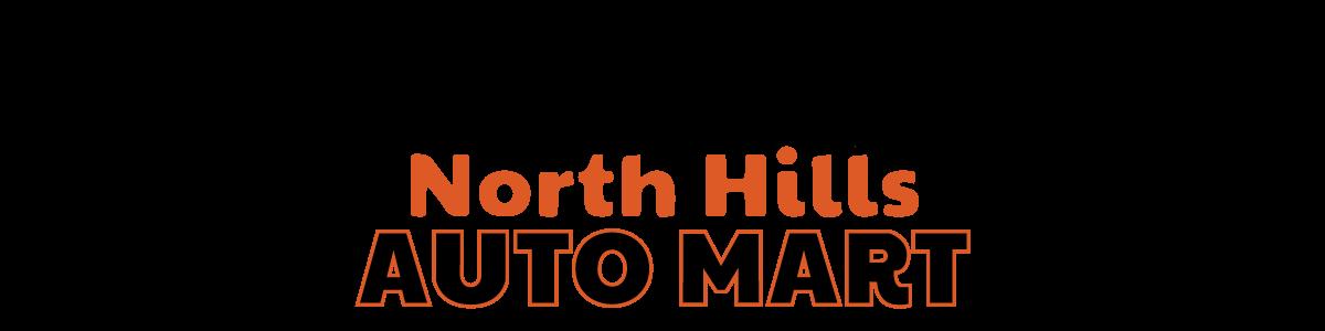 NORTH HILLS AUTO MART