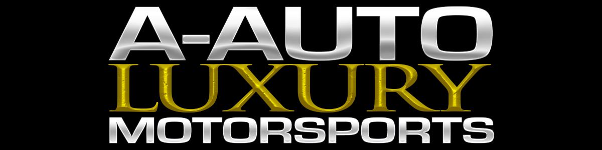 A-Auto Luxury Motorsports