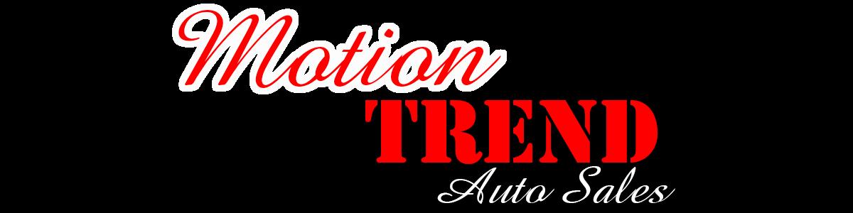 MOTION TREND AUTO SALES