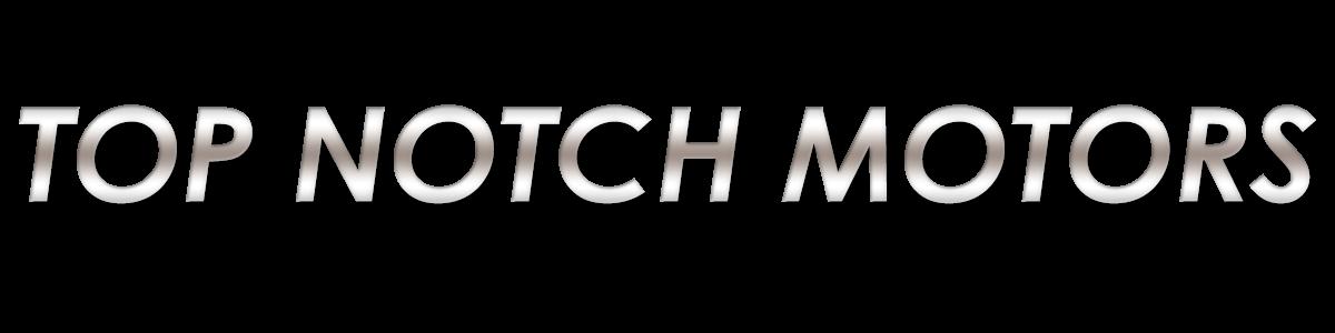 Top Notch Motors