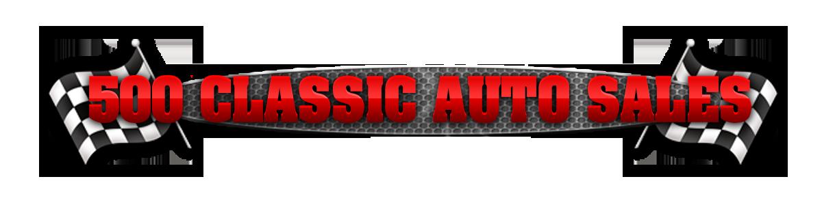 500 CLASSIC AUTO SALES