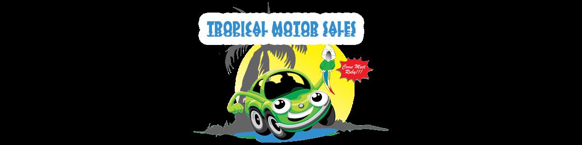 TROPICAL MOTOR SALES