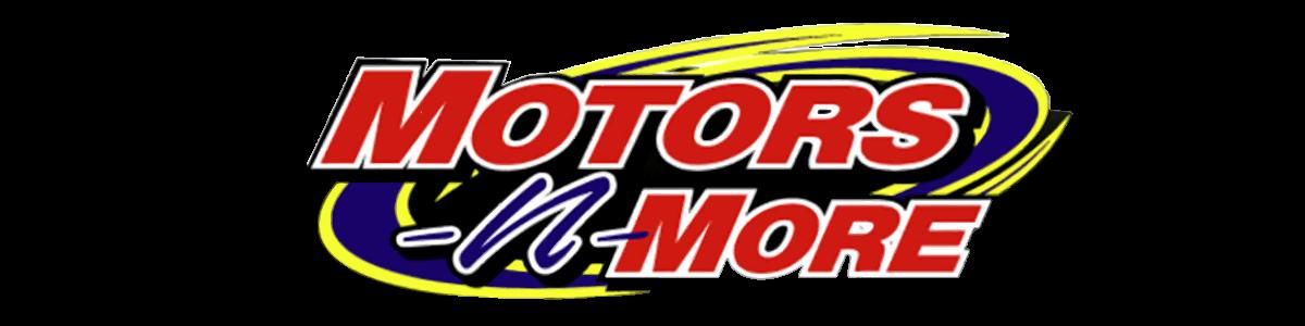MOTORS N MORE