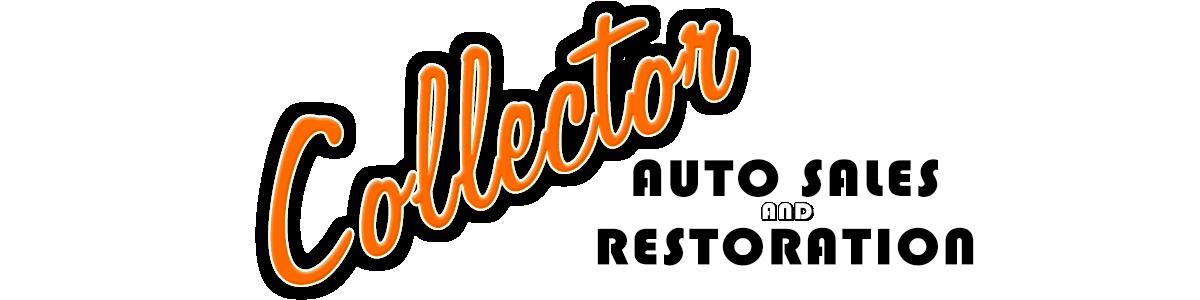 Collector Auto Sales and Restoration