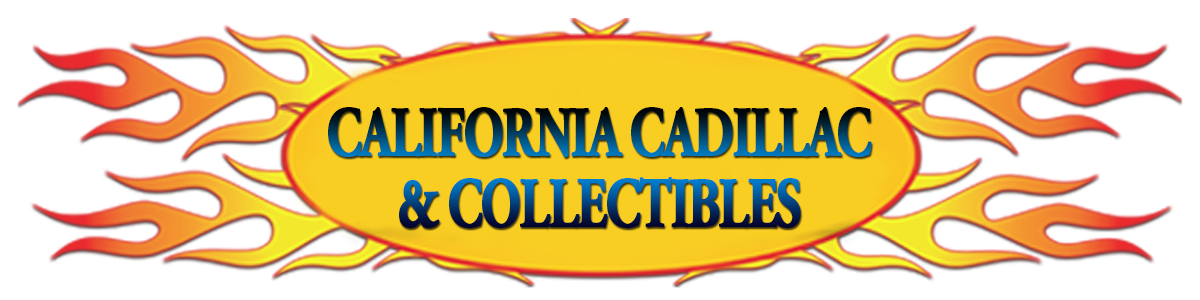 California Cadillac & Collectibles