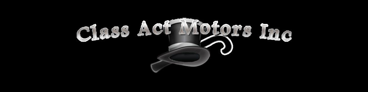 Class Act Motors Inc