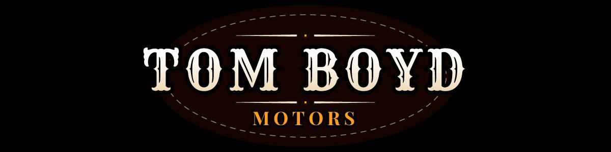 Tom Boyd Motors