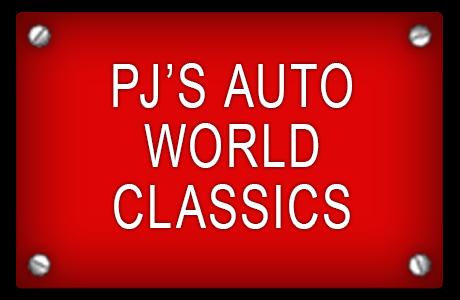 P J'S AUTO WORLD-CLASSICS