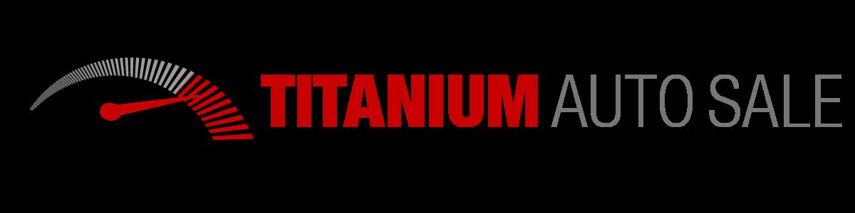 TITANIUM AUTO SALE
