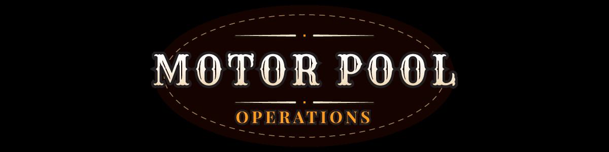 Motor Pool Operations